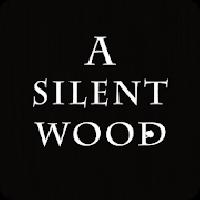 a silent wood