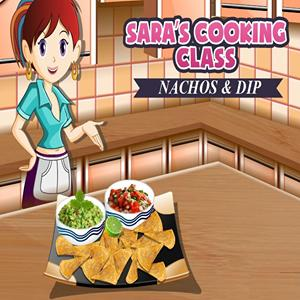 sara s cooking nachos and dips GameSkip